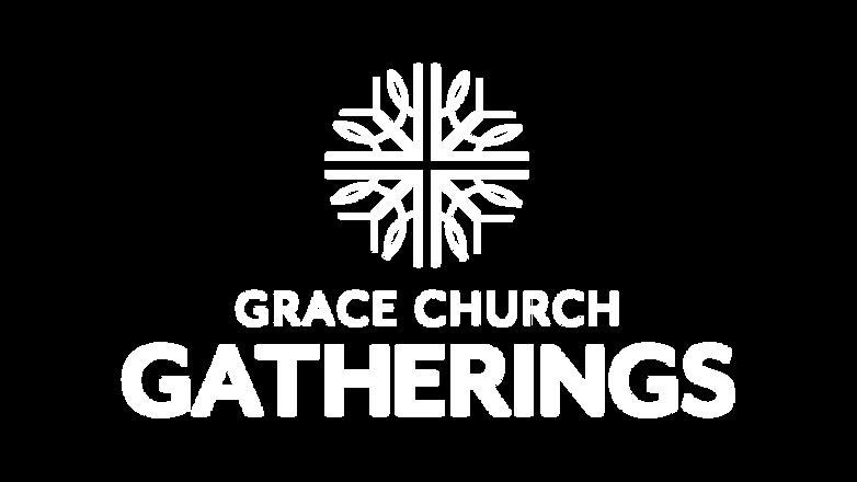 GraceChurchGatheringsWhite.png