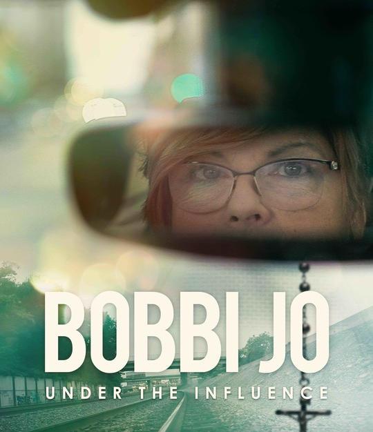 Bobbi Jo: Under the Influence