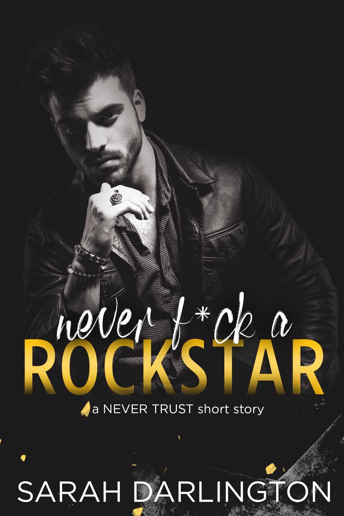 Never F a Rockstar