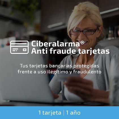 Ciberalarma® Anti Fraude Tarjetas (1 tarjeta bancaria / 1 año)