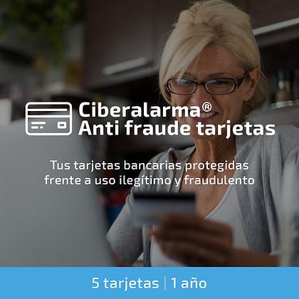 Ciberalarma® Anti Fraude Tarjetas (5 tarjetas bancarias / 1 año)