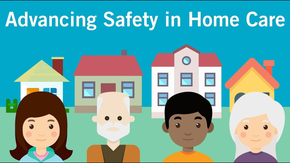 Advacing Safety in Home Care