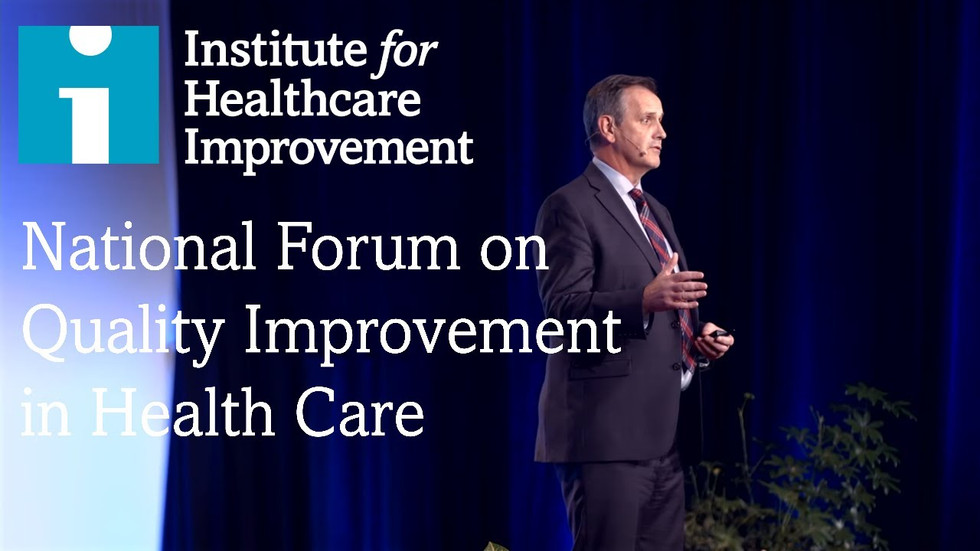The IHI National Forum