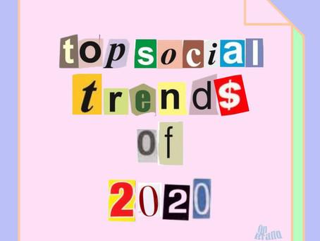 Top Social Trends of 2020