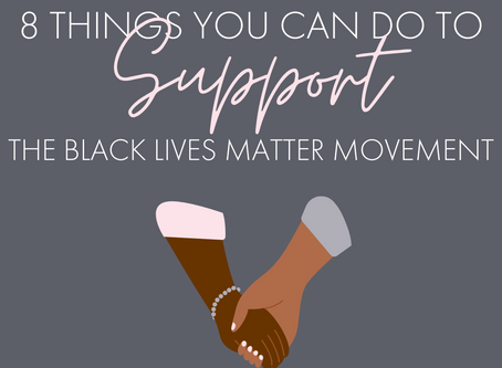 8 Things You Can Do To Support The #BlackLivesMatter Movement
