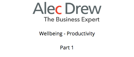 Wellbeing - productivity - part 1