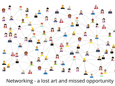 Networking - a lost art and missed opportunity