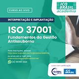 ISO 37001 – Fundamentos da Gestão Antissuborno