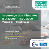 Segurança dos Alimentos - ISO 22000 - FSSC 2000 Versão 5.1 - Atualização