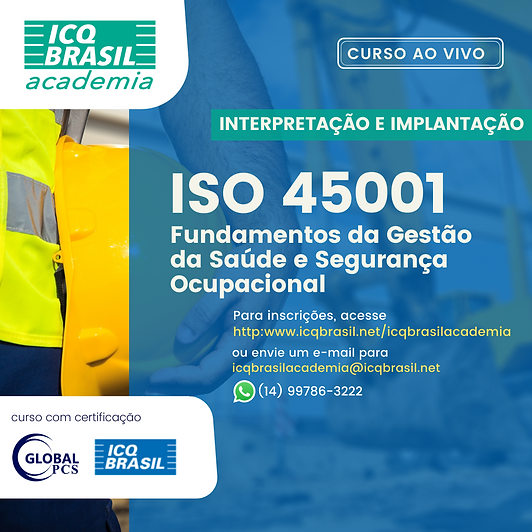 ISO 45001 - Fundamentos da Gestão da Saúde e Segurança Ocupacional