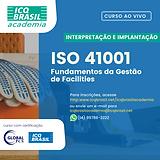 ISO 41001 – Fundamentos da Gestão de Facilities