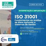 ISO 31001 – Fundamentos da Análise de Risco Aplicada a Sistemas de Gestão