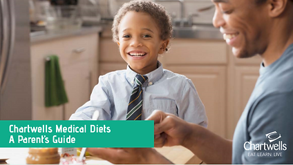 Chartwells Medical Diet - Parents guide.