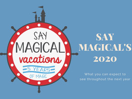 Where Say Magical Vacations is headed in 2020