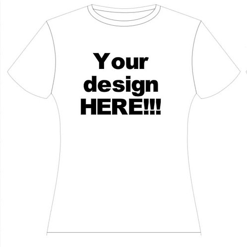 Your Design HERE! Tee