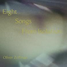 Demutsky Zeffman Eight songs from isolation