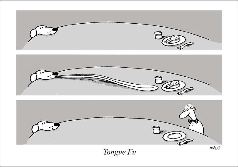 Tongue Fu.