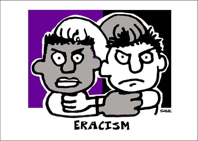 Eracism.