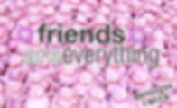6 BC_Friends Everything_LOGO.jpg
