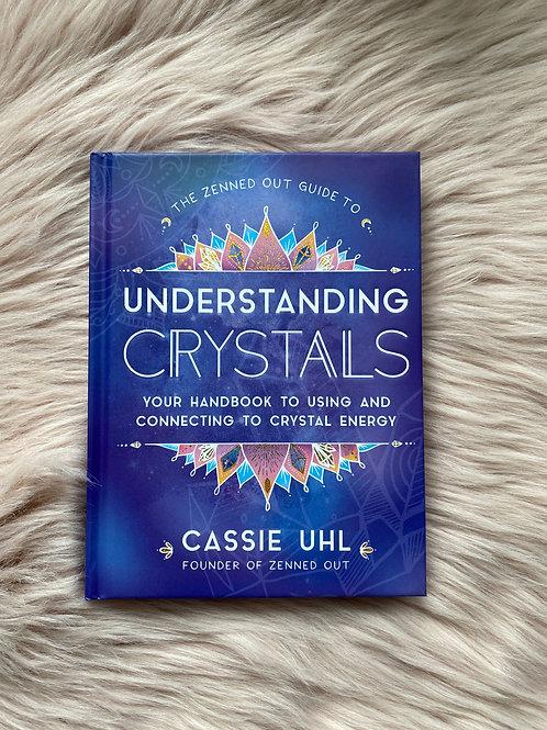 Understanding Crystals by Cassie Uhl