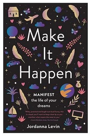 Make It Happen by Jordanna Levin