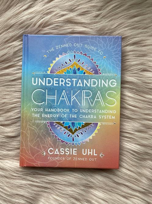 Understanding Chakras by Cassie Uhl