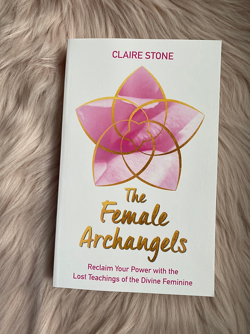 The Female Archangels by Clare Stone