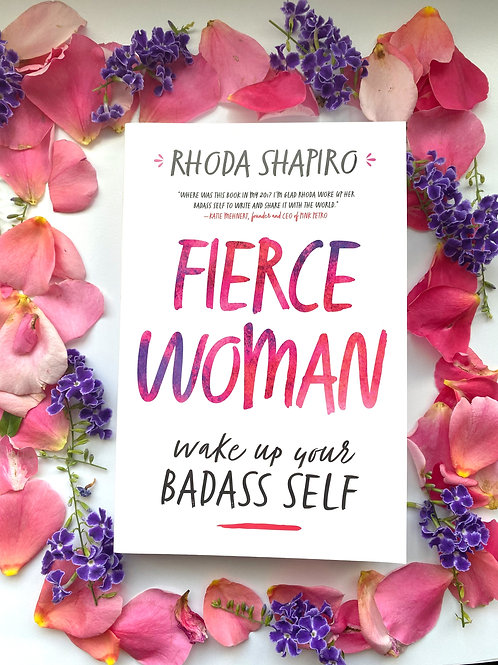 Fierce Woman by Rhonda Shapiro