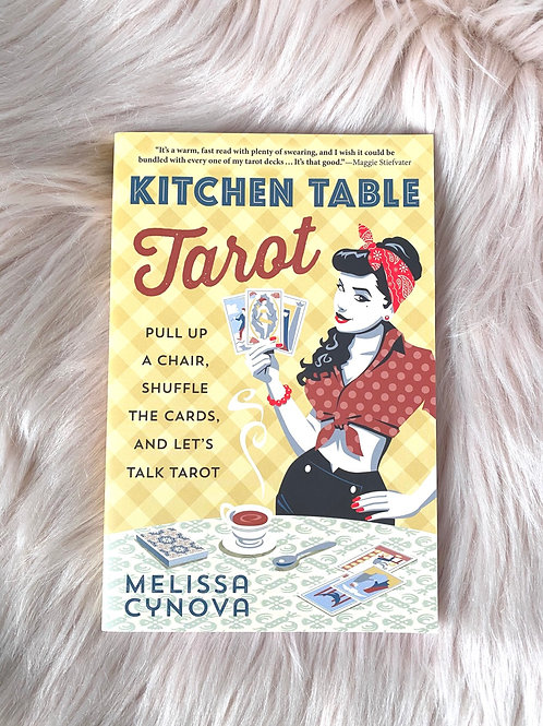 Kitchen Table Tarot by Melissa Cynova