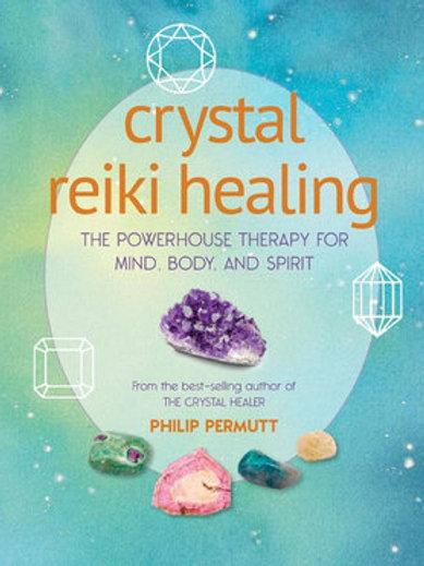Crystal Reiki Healing - Philip Permutt
