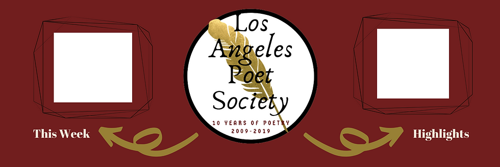 Los Angeles Poet Society Banner with This Week's Event & Highlight