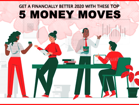 Get a Financially Better 2020 with these Top 5 Money Moves