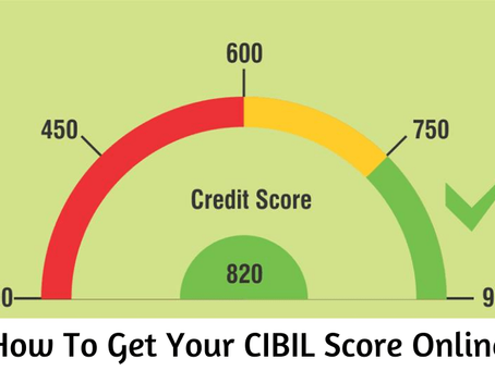 How To Get Your CIBIL Score Online?