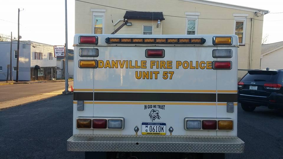 Danville Fire Police PA Unit 57 In God We Trust