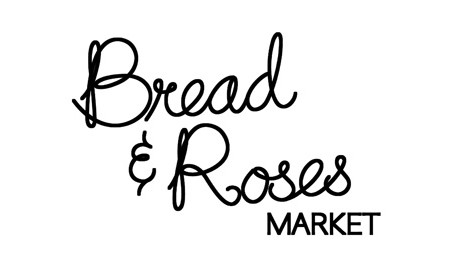 Bread and Roses Market