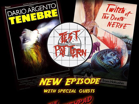Italian Horror With The Test Pattern Podcast