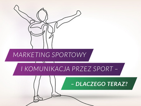 Marketing sportowy. Dlaczego marki sięgają po sportowe emocje i jak robić to dobrze?