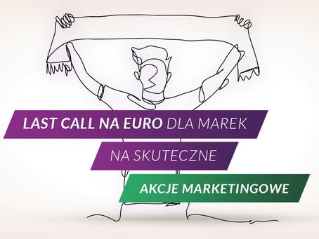 Piłkarskie EURO w komunikacji marek bez wydawania dużego budżetu – jak to zrobić?