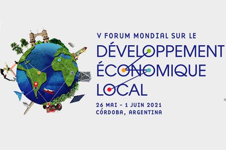 5éme Forum mondial sur le développement économique local (WFLED)