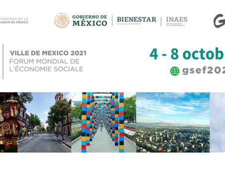 5ieme édition du Forum Mondial de l'Economie Sociale GSEF2021 a Mexico city
