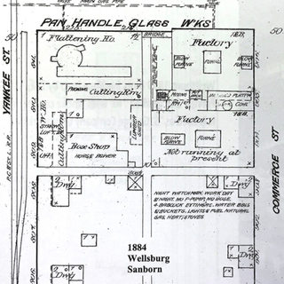 The Panhandle Glass Works in Wellsburg.  This Sanborn map of 1884 shows one of West Virginia's earlier plants.  Don't know if it was fired by gas or coal.  Not operating at this date.  Wheeling WV had the earliest window glass plant I could find.  It was the Clinton Window Glass Works circa 1839.  Several Wheeling glass plants as early as 1820 till the civil war were in operation with products unknown.  No doubt they were involved in the window glass trade as it was the practice in those days regardless of the primary product.