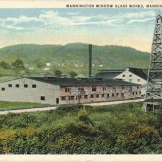 Mannington Window Glass works.  This post card was mailed 1921.