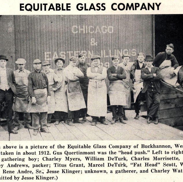 Equitable Window Glass personnel.  I knew Jesse Klinger when he retired and moved to Maple Lake, Bridgeport.