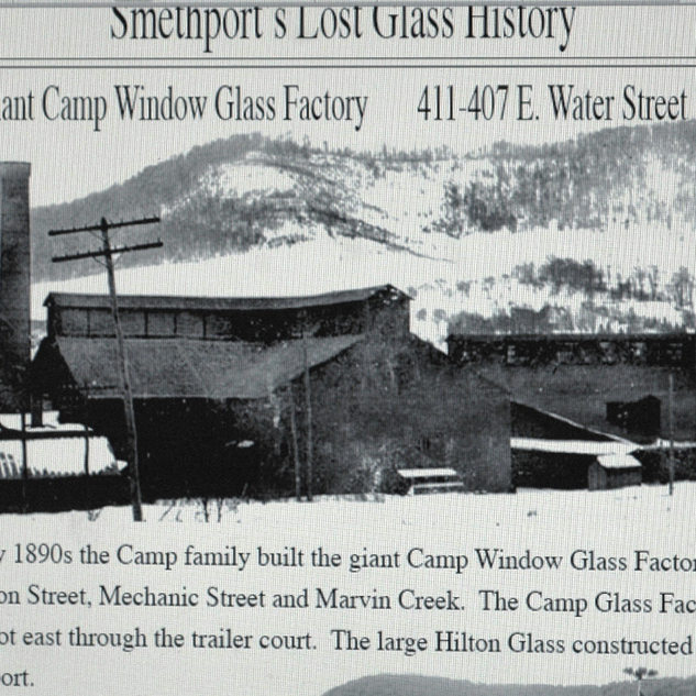 Some information of the glass plants in Smethport.