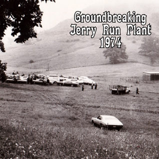 Jerry Run float window glass plant licated just east of Bridgeport and west of Grafton off Route 50.  Ground breaking 1974 by Fourco Glass Clarksburg.