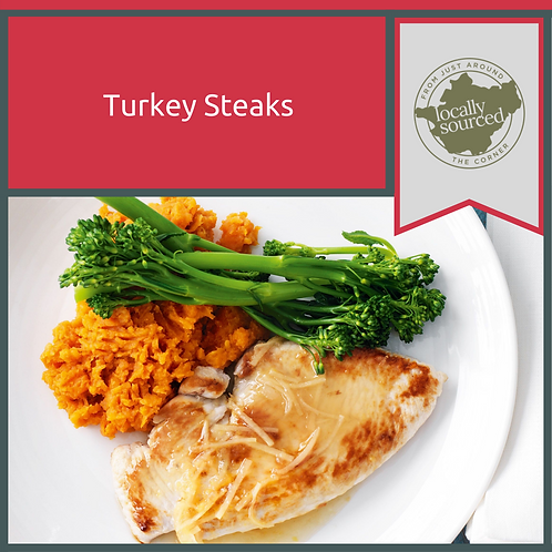 Fresh Turkey Steaks 1.2kg