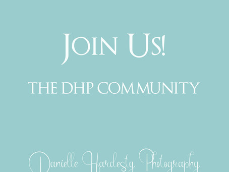 Join the DHP Community | Danielle Hardesty Photography