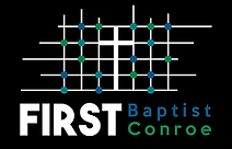 First Baptist Church Conroe.png