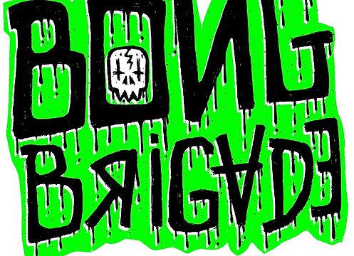 bong brigade.jpg