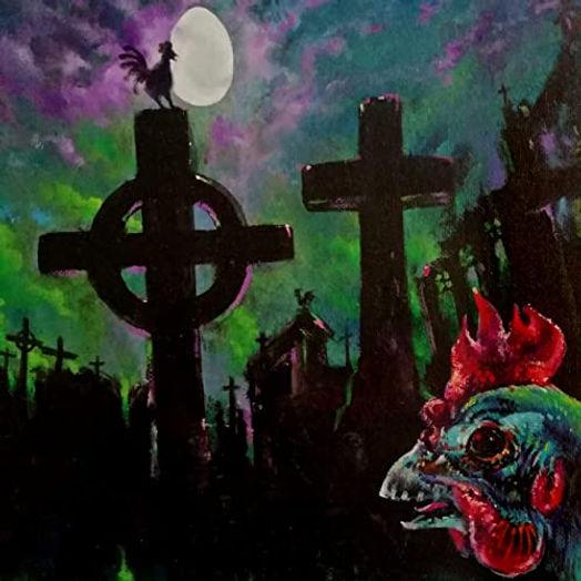 mad chicken - chicken of the grave.jpg